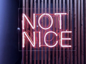 Niceness is overrated. Be Kind.