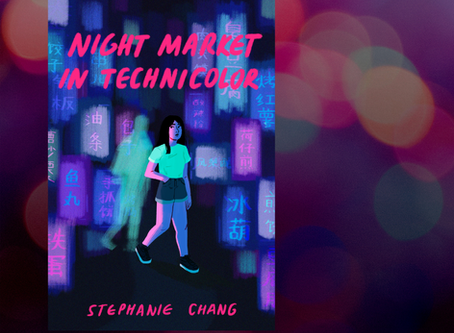 """Creation opens on a cliffhanger"": Stephanie Chang's A Night Market in Technicolor"