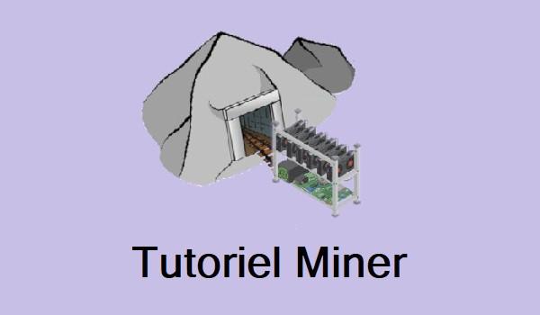 Tutoriel Miner crypto