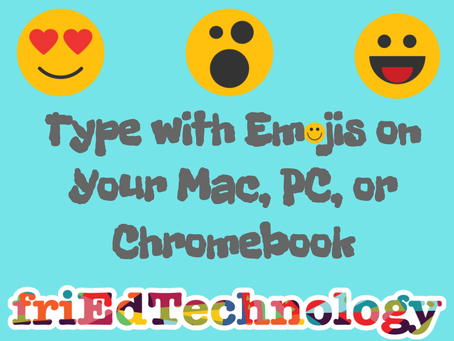Type with Emojis on your Mac, PC or Chromebook