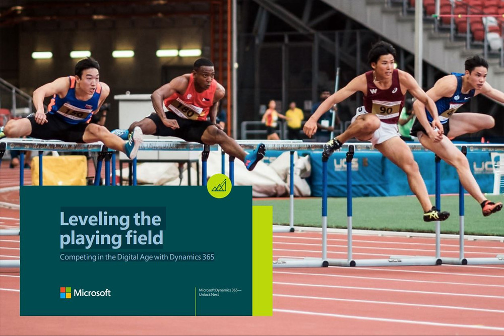 Leveling the playing field: Competing in the Digital Age with Dynamics 365