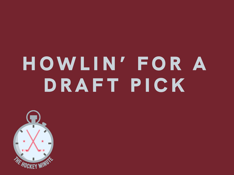 Howlin' for a draft pick