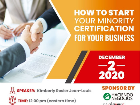HOW TO START YOUR MINORITY CERTIFICATION FOR YOUR BUSINESS