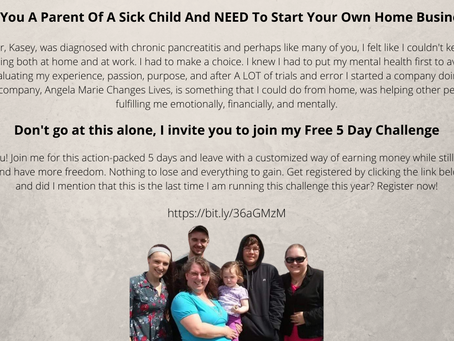 Are You A Parent Of A Sick Child And NEED To Start Your Own Home Business?