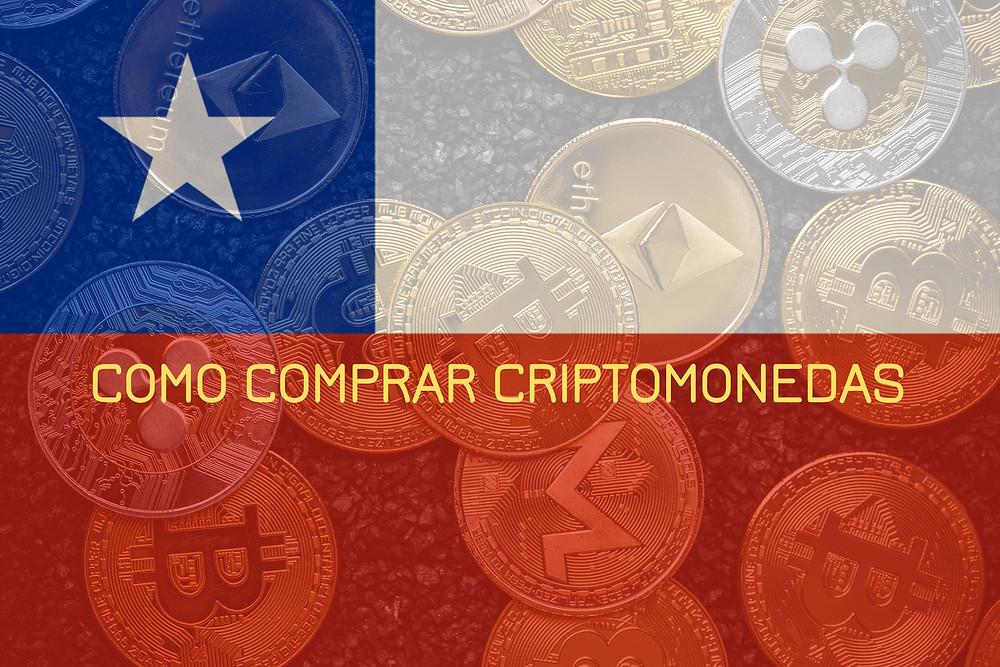 Comprar Criptomonedas desde Chile en 5 pasos