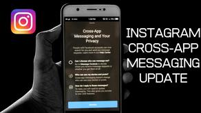Instagram Cross-App Messenger Update: What's New?