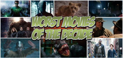Top 10 Worst Geek Movies of the 2010 Decade