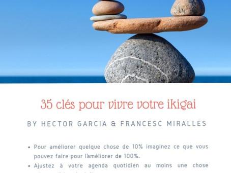 #10 Les 35 clés pour vivre votre ikigai
