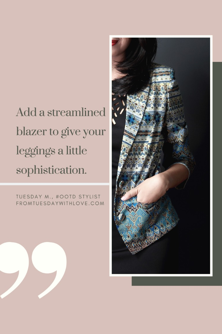 Elevate your leggings: add a blazer