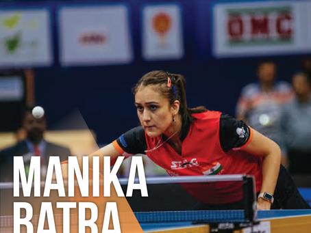 Manika Batra: The Star Paddler