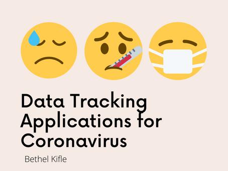 Data Tracking Applications for Coronavirus–Bethel Kifle