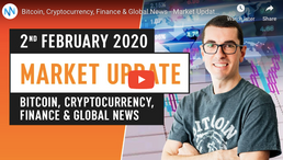 🎬 Nugget's News: Bitcoin, Cryptocurrency, Finance & Global News - Market Update February 2nd 2020