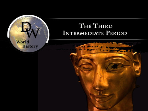 Ancient Egypt - The Third Intermediate Period