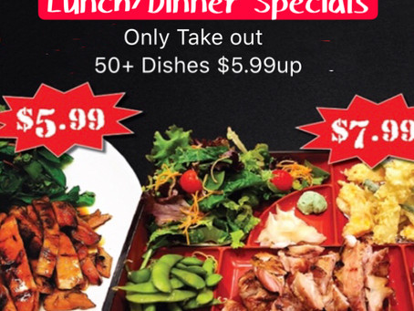 Lunch and Dinner specials (only Togo)