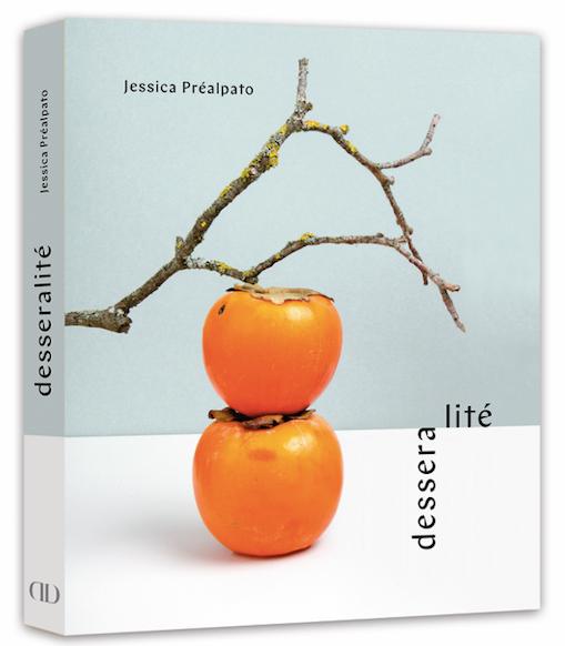 DESSERALITÉ – JESSICA PRÉALPATO – ALAIN DUCASSE Edition