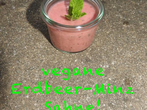 Vegane Erdbeer-Minz Sahne!