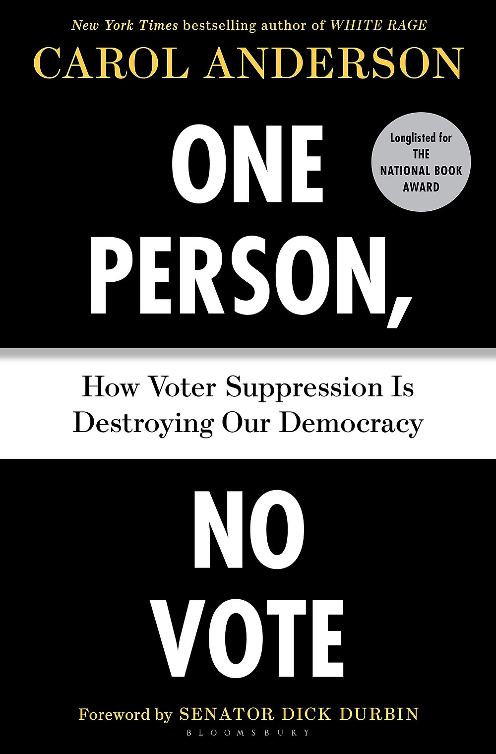 One Person, No Vote: How Voter Suppression Is Destroying Our Democracy by Carol Anderson : the book slut book reviews