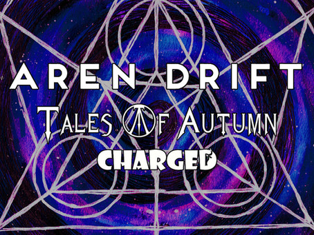 LARS Promotions Event featuring Aren Drift with Tales Of Autumn and Charged.