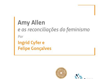 Amy Allen e as reconciliações do feminismo