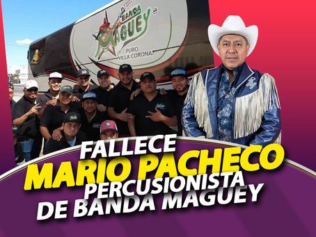 La Banda Maguey está de Luto, Fallece Mario Pacheco
