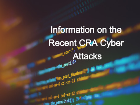 Information on the Recent CRA Cyber Attack