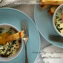 Jacques Pépin | Eggs Cocotte with Creamed Mushrooms