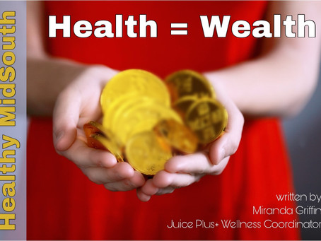 Healthy = Wealth