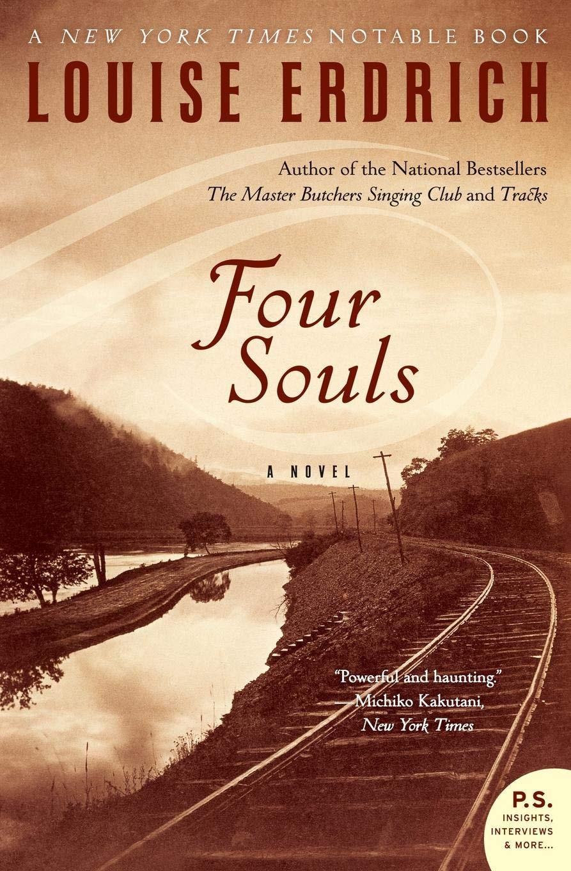 Four Souls by Louise Erdrich : the book slut book reviews thebookslut