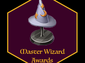 The Master Wizard Awards! (2019)