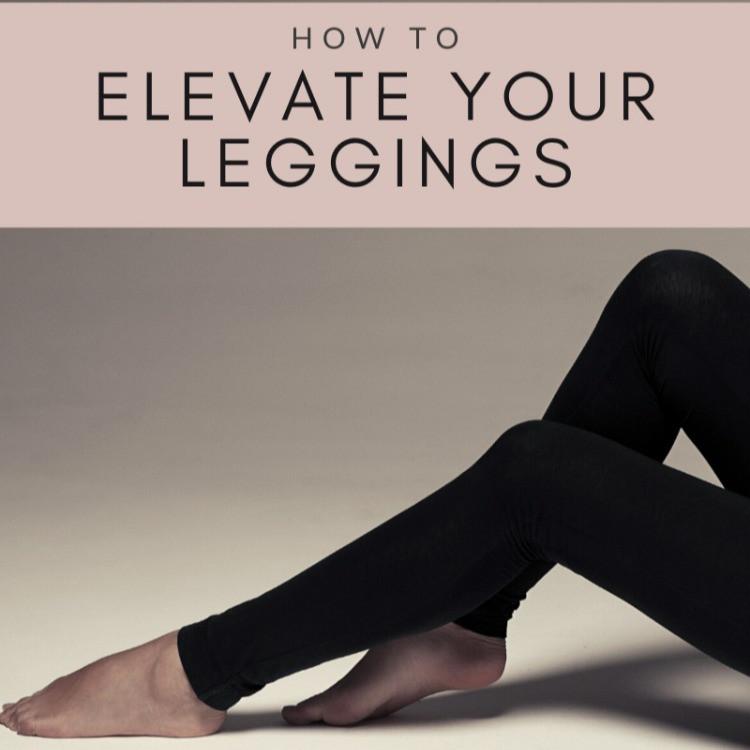 Elevate Your Leggings