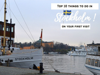 Top 10 things to do in Stockholm on your first visit