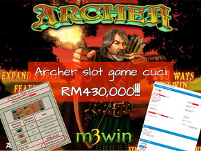 Boss, cuci RM430k! Biggest win at Archer slot games!