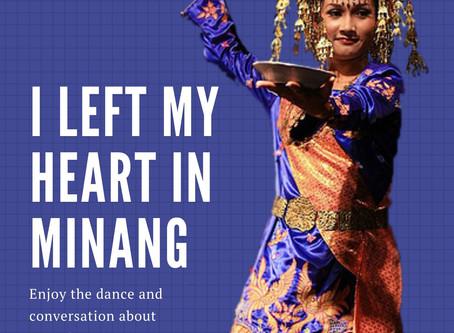 I left my heart in Minang