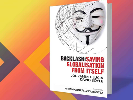 BACKLASH: SAVING GLOBALIZATION FROM ITSELF