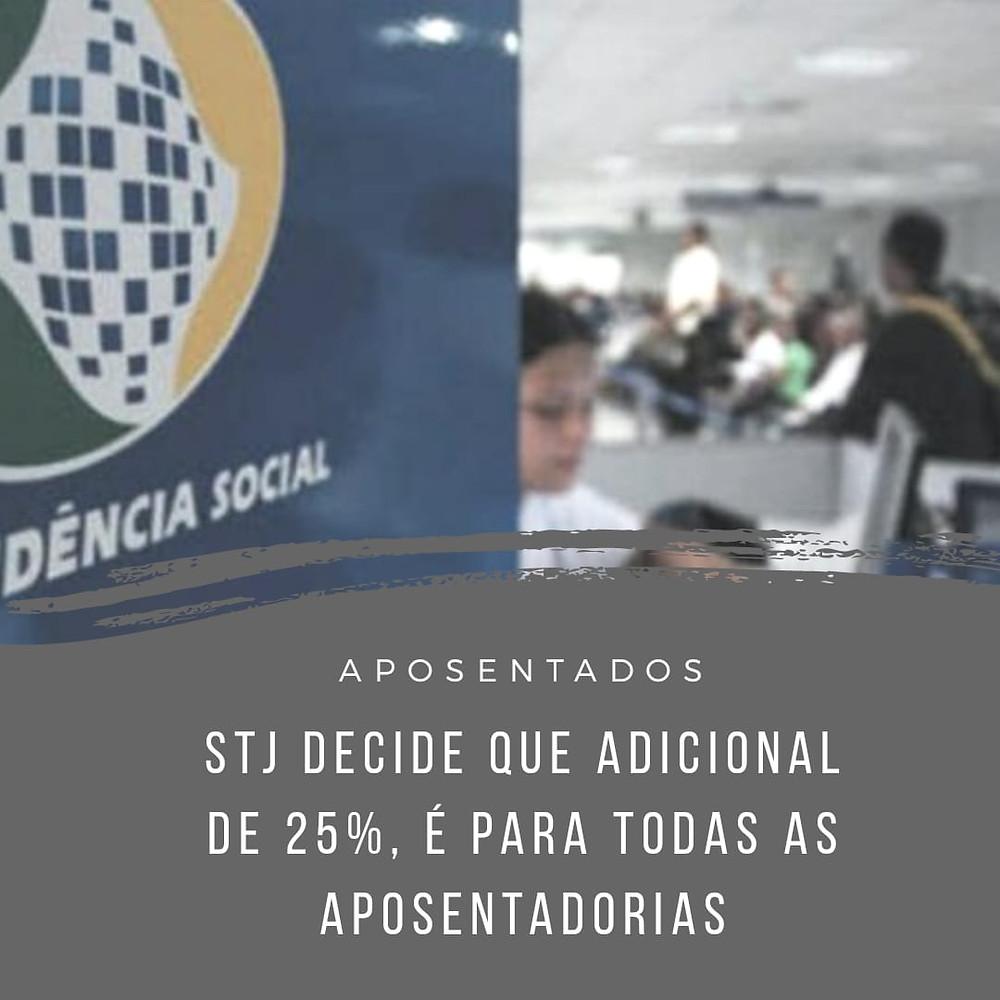 previdenciário adicional 25% aposentadoria decisão STJ