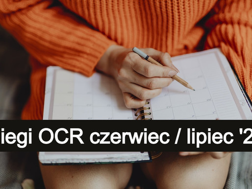 Kalendarz biegów OCR i Ninja na czerwiec / lipiec 2020 - Nowe terminy biegów przeszkodowych