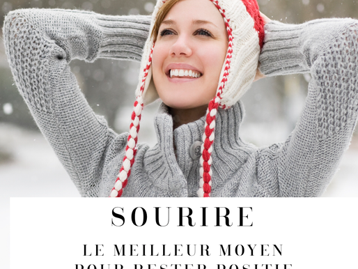 Sourire, le meilleur moyen pour rester positif en hiver / The best way to stay positive in  winter
