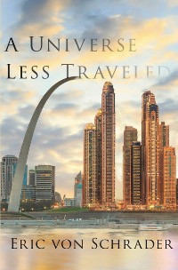 New in September! A Universe Less Traveled
