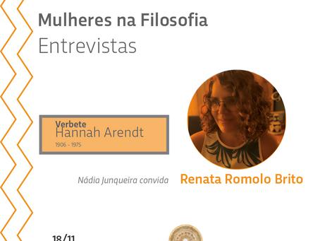 Mulheres na Filosofia entrevistas: Renata Romolo Brito sobre Hannah Arendt