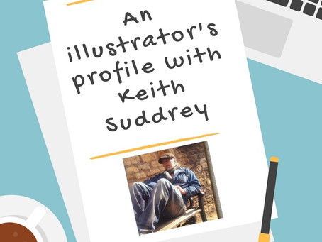 An illustrator's profile with keith suddrey