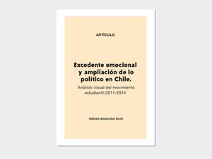 Artículo: Excedente emocional y ampliación de lo político en Chile