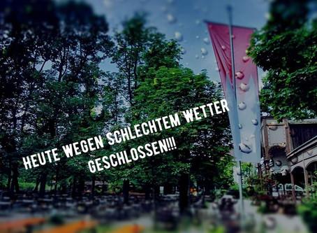 SONNTAG, 02.08.2020 GANZTÄGIG GESCHLOSSEN!