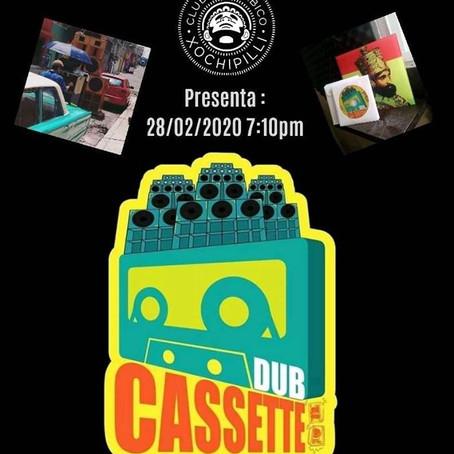 """Dub Cassette"" Sesiones en Vivo de Club Cannábico Xochipilli 🎶🔥🎶"