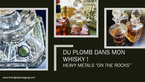 "heavy metals ""on the rocks"" (du whisky au plomb)"