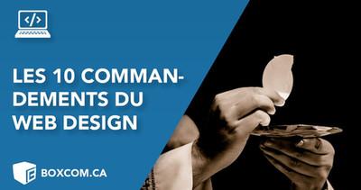 Qu'on l'appelle site Web ou site internet, voici les 10 commandements du Web Design!
