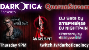 Angelspit and Gasoline Invertebrate Set to Play Darkotica's Quaran-Stream Event This Thursday