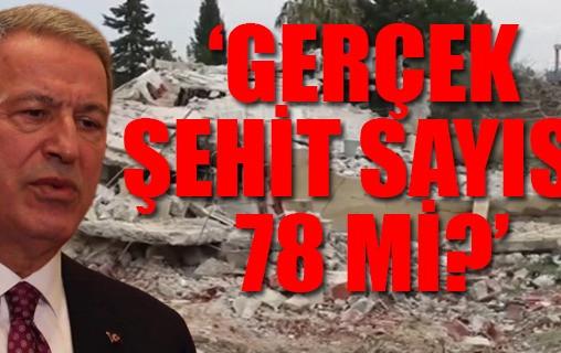 """""""GERÇEK ŞEHİT SAYISI 78 Mİ ? (!)"""""""