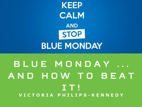 Blue Monday ... and how to beat it!
