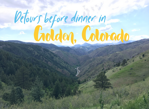 Detours before dinner in Golden, Colorado