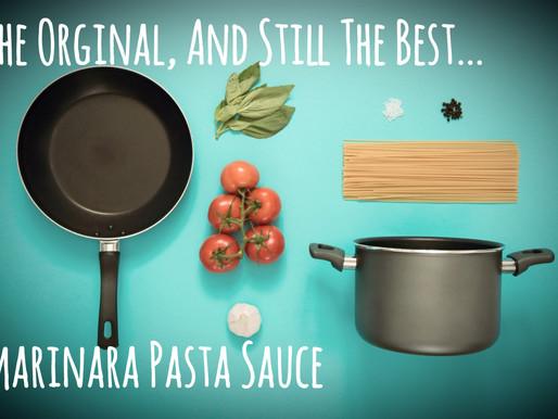 The Original & Still The Best Marinara Tomato Pasta Sauce